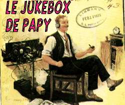 Le Jukebox de Papy
